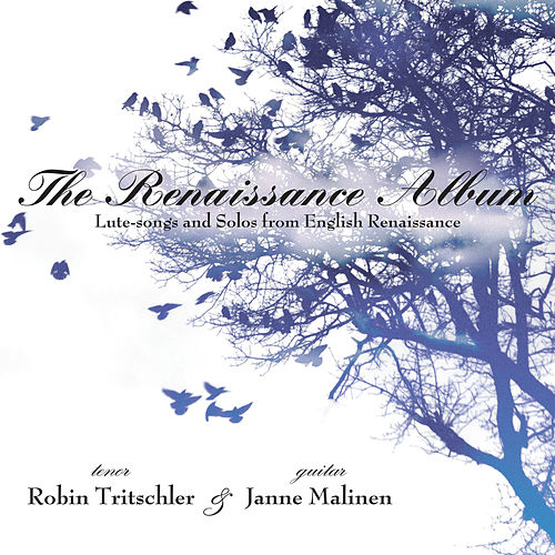 The Renaissance Album by Robin Tritschler