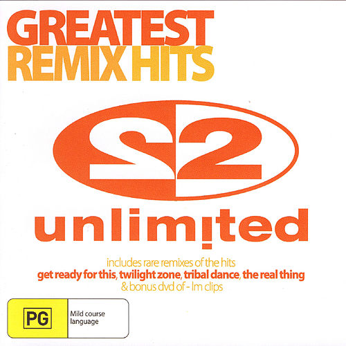 Greatest Remix Hits by 2 Unlimited