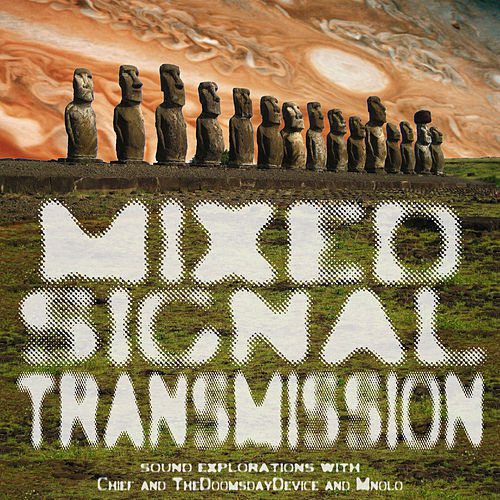 Mixed Signal Transmission by Chief and TheDoomsdayDevice