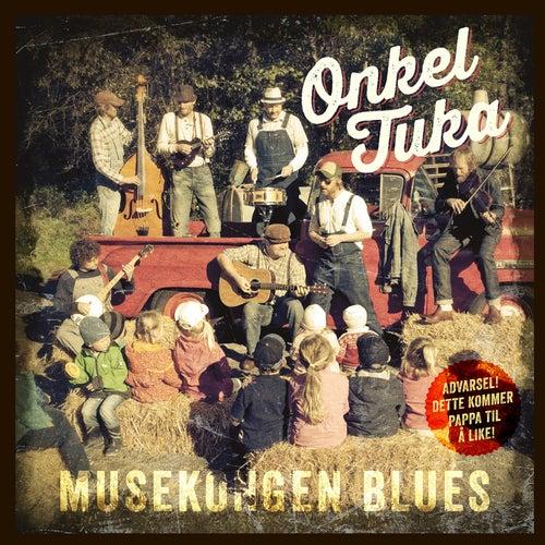 Musekongen Blues de Onkel Tuka