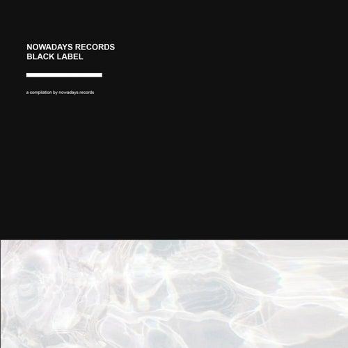 Nowadays Records Black Label von Various Artists