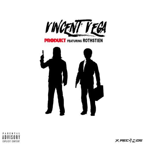 Vincent Vega (feat. Rothstien) by Produkt