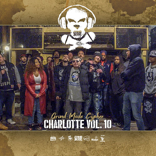 Grind Mode Cypher Charlotte, Vol. 10 de Lingo