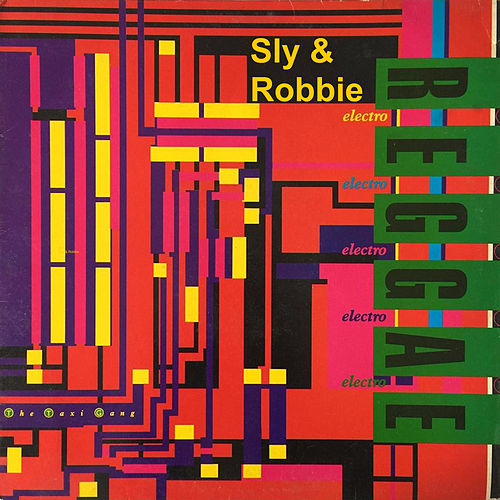 Electro Reggae de Sly and Robbie