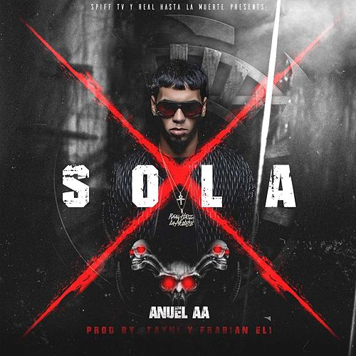 Sola by Anuel Aa