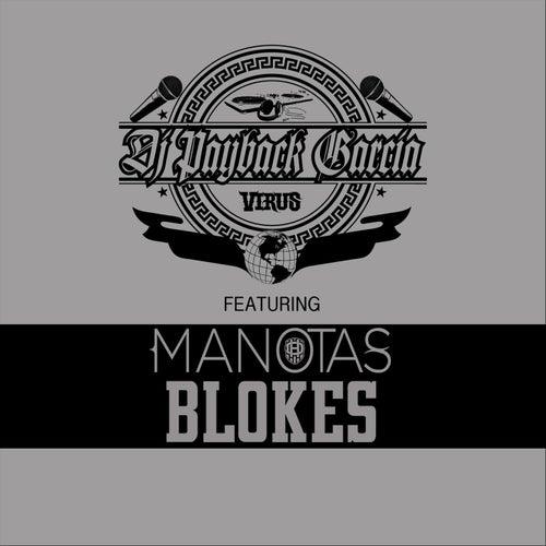 Blokes (feat. Manotas) von DJ Payback Garcia