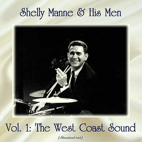 Vol. 1: The West Coast Sound (Remastered 2019) von Shelly Manne