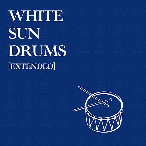 White Sun Drums (Extended Version) by White Sun