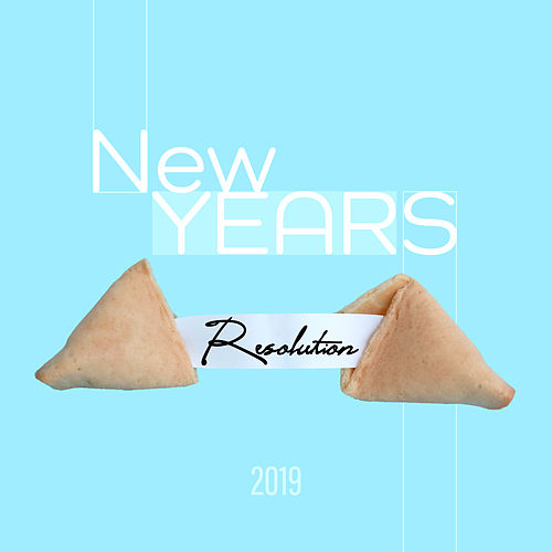 New Years Resolution 2019 –