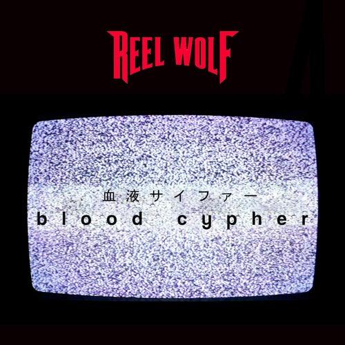 Blood Cypher de Reel Wolf