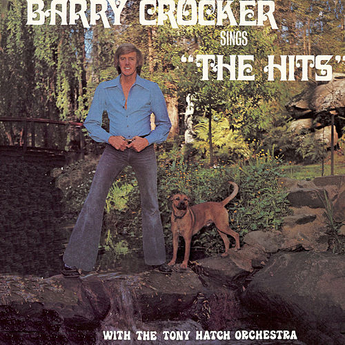 Sings The Hits with The Tony Hatch Orchestra by Barry Crocker