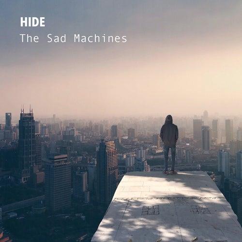 Hide de The Sad Machines