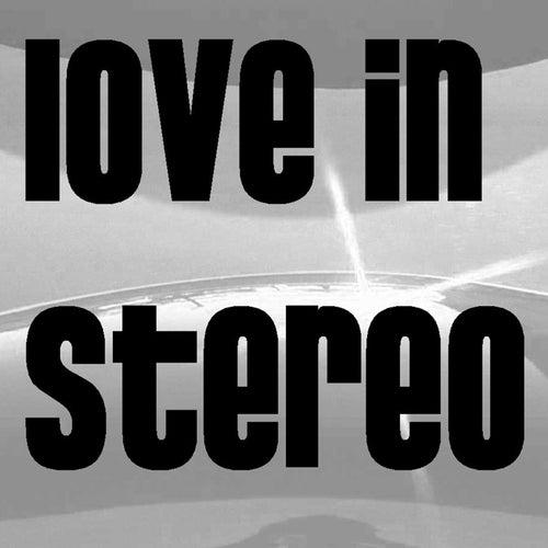 Lick The Stick de Love In Stereo