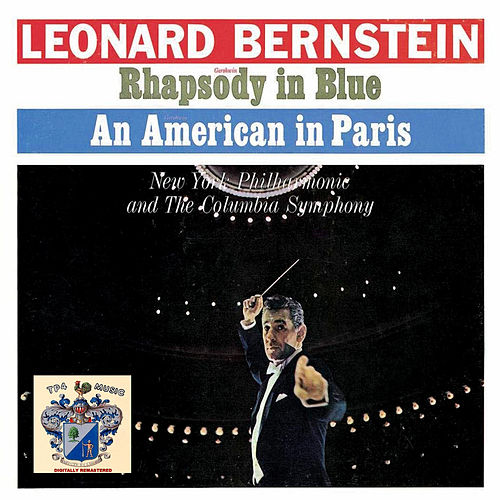 Rhapsody in Blue and An American in Paris de Leonard Bernstein / New York Philharmonic