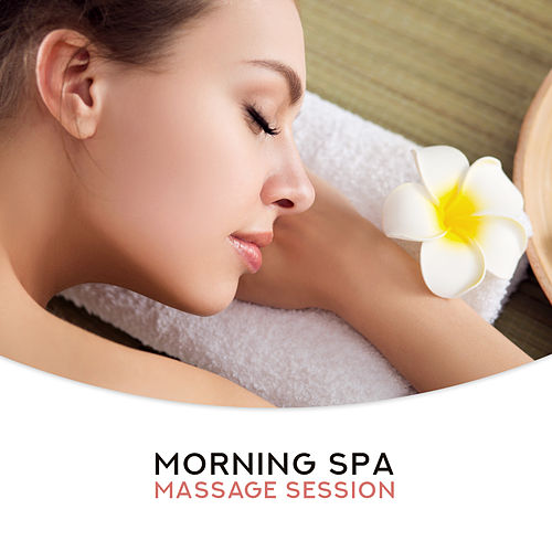 Morning Spa Massage Session – Soft New Age Music for Deep Relax in Spa & Wellness de Massage Tribe