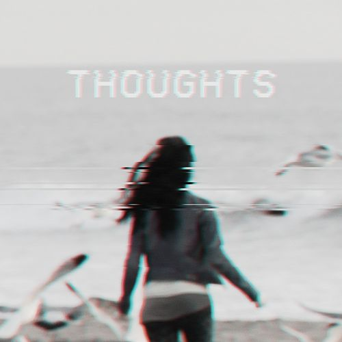 Thoughts by Elvea
