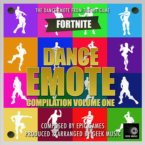 Fortnite Battle Royale - Dance Emotes Compilation Volume One by Geek Music
