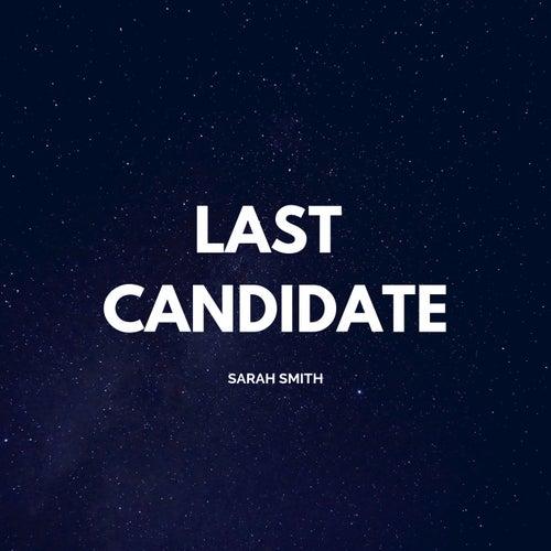 Last Candidate von Sarah Smith