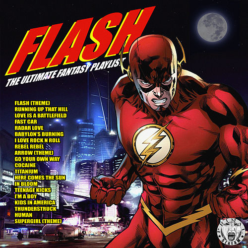Flash - The Ultimate Fantasy Playlist von Various Artists