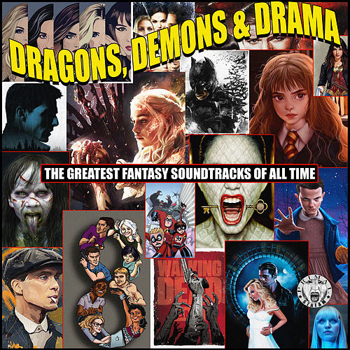 Dragons, Demons And Drama - The Greatest Fantasy Soundtracks Of All Time von Various Artists