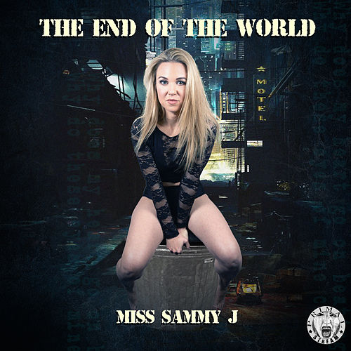 The End Of The World de Miss Sammy J