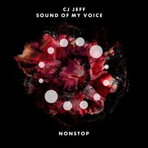 Sound of My Voice by CJ Jeff
