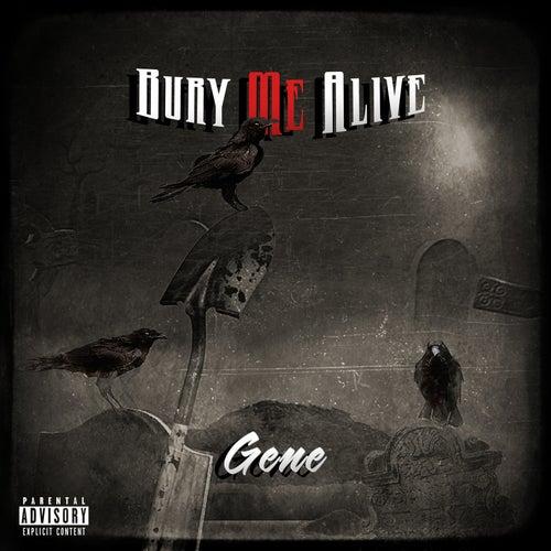 Bury Me Alive de Gene