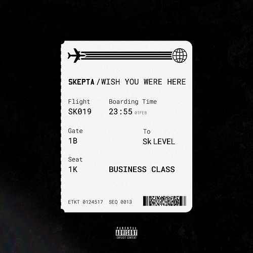 Wish You Were Here von Skepta