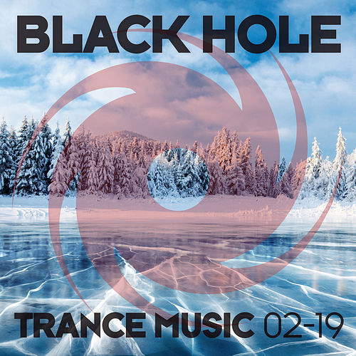 Black Hole Trance Music 02-19 von Various Artists