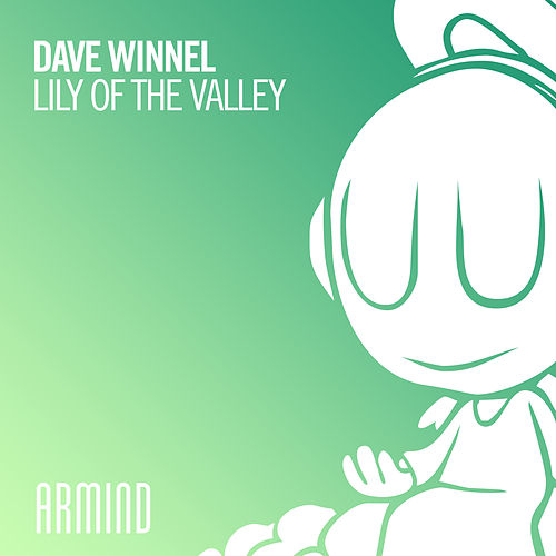 Lily Of The Valley by Dave Winnel