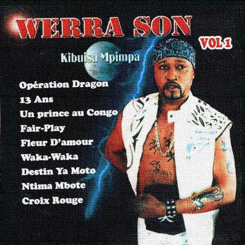 Kibuisa mpimpa (0pération dragon), Vol. 1 de Werra Son