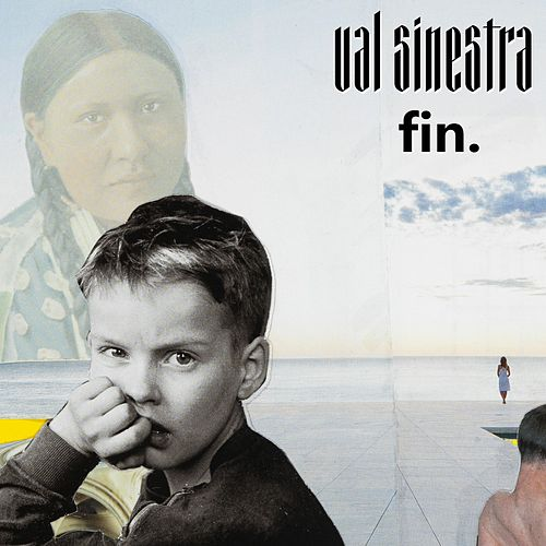 Fin. by Val Sinestra