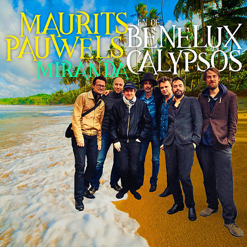 Miranda by Maurits Pauwels en de Benelux Calypsos
