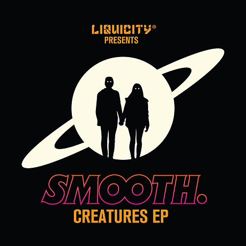 Creatures Ep by Smooth