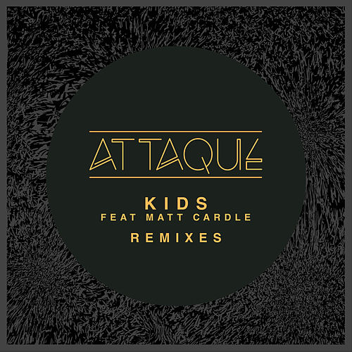 Kids (Remixes) de Attaque