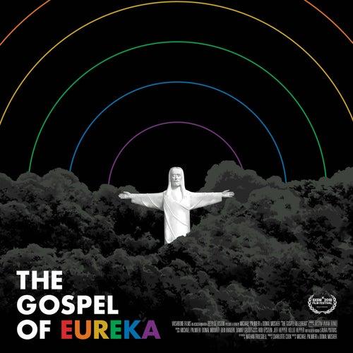 The Gospel of Eureka (Film Soundtrack) de Various Artists