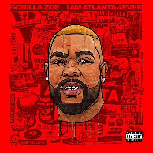 I Am Atlanta  4ever de Gorilla Zoe