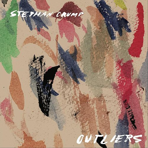 Outliers by Stephan Crump