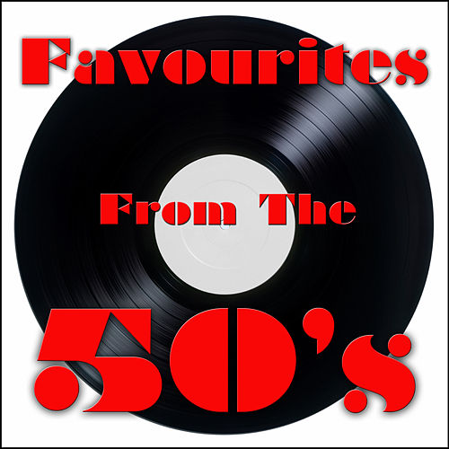 Favourites From The 50's by Various Artists