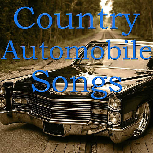 Country Automobile Songs von Various Artists