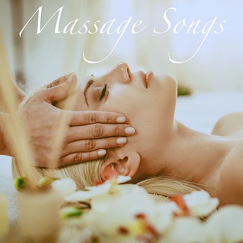Massage Songs by Various Artists
