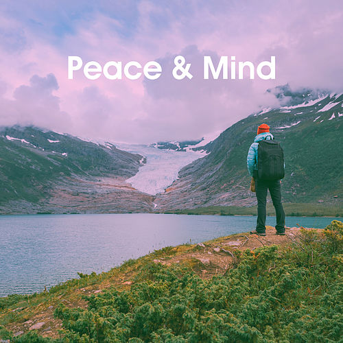 Peace & Mind by Various Artists