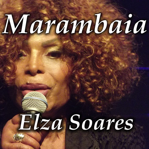 Marambaia de Elza Soares