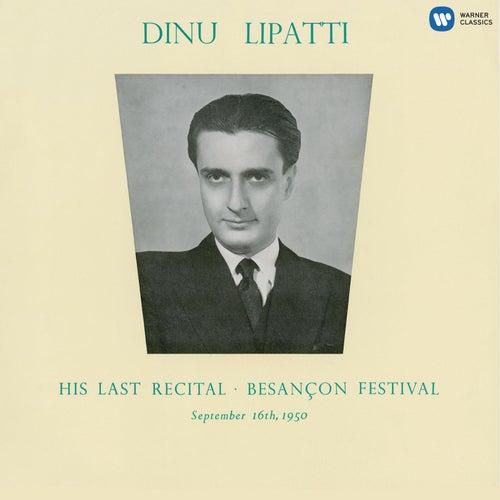 The Final Recital at Besançon Festival by Dinu Lipatti