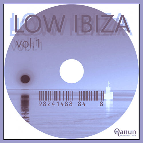 Low Ibiza, Vol. 1 - EP by Various Artists