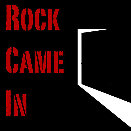 Rock Came In by Various Artists
