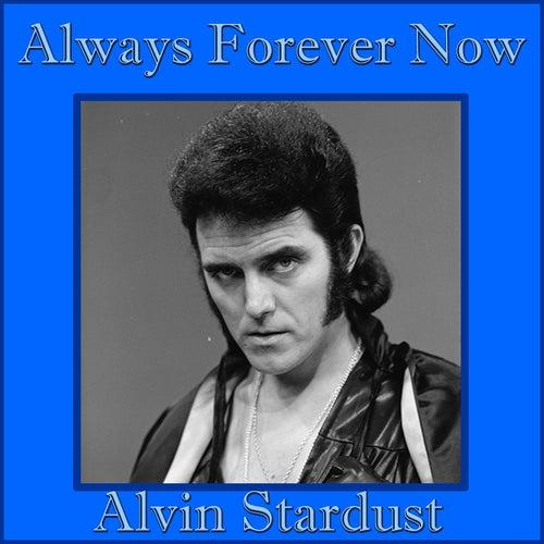 Always Forever Now de Alvin Stardust