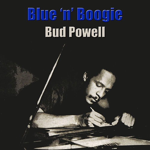 Blues 'n' Boogie de Bud Powell