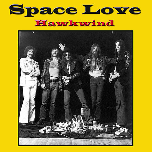 Space Love by Hawkwind