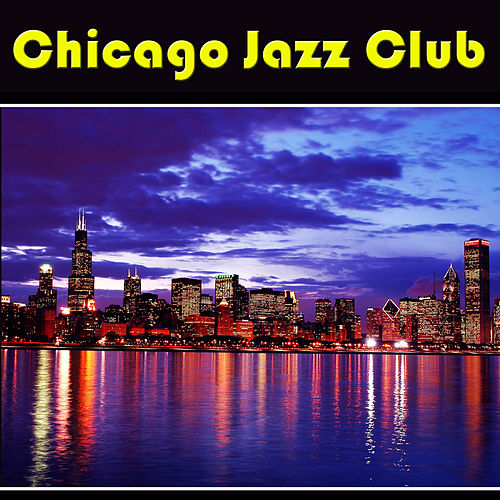 Chicago Jazz Club de Various Artists